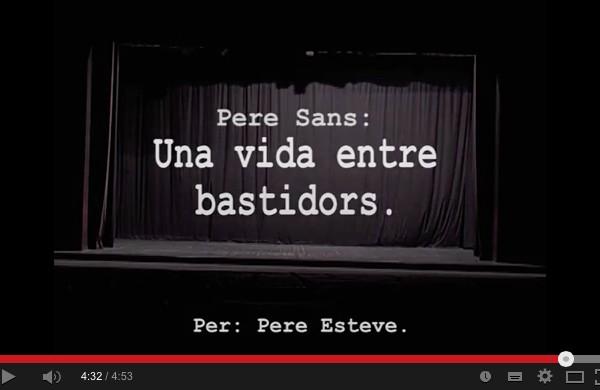 Estrena trailer documental Pere Sans: Una vida entre bastidors