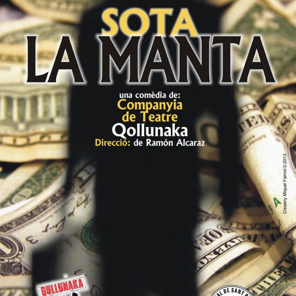 SOTA LA MANTA del grup de teatre Qollunaka de Terrassa, obra guanyadora del I Premi Teatre Pere Sans